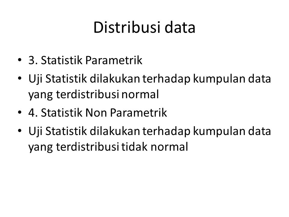 Distribusi data 3.