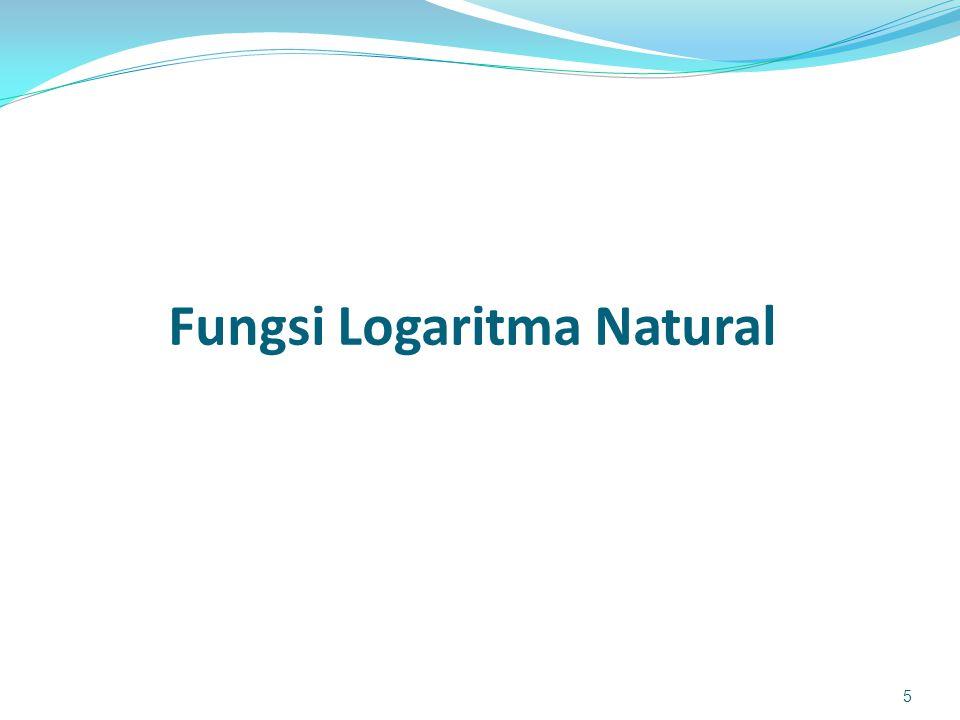 Bilangan Natural Logaritma natural adalah logaritma dengan menggunakan basis bilangan e Bilangan e ini, seperti halnya bilangan , adalah bilangan-nyata, dengan desimal tak terbatas.