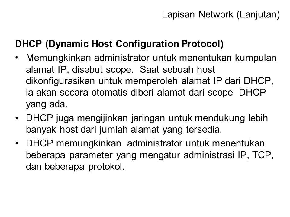ICMP (Internet Control Message Protocol) Protokol standar yang menyediakan kemampuan messaging (pengiriman pesan) dalam IP sebagai kompensasi dari defisiensi IP(no error-reporting atau error- corecting mechanism) ICMP hanya melaporkan error bukan memperbaiki.
