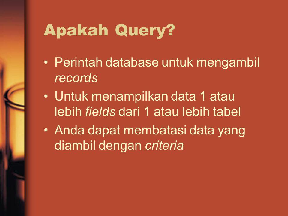 Apakah Query.