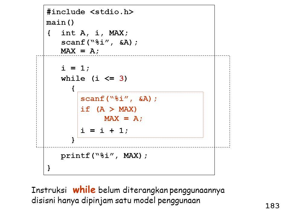 "#include main() { int A, i, MAX; scanf(""%i"", &A); MAX = A; i = 1; while (i <= 3) { scanf(""%i"", &A); if (A > MAX) MAX = A; i = i + 1; } printf(""%i"", MA"