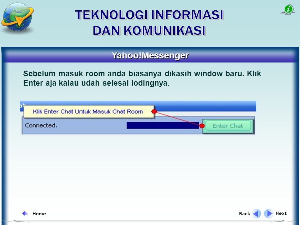 Yahoo!Messenger Next Back Home Halaman kotak dialog cara masuk dalam join to room di Yahoo!Messenger