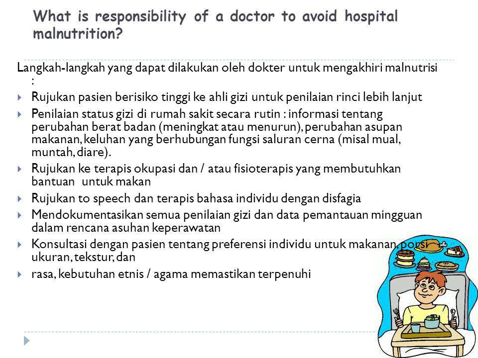What is responsibility of the hospital to avoid hospital malnutrition.