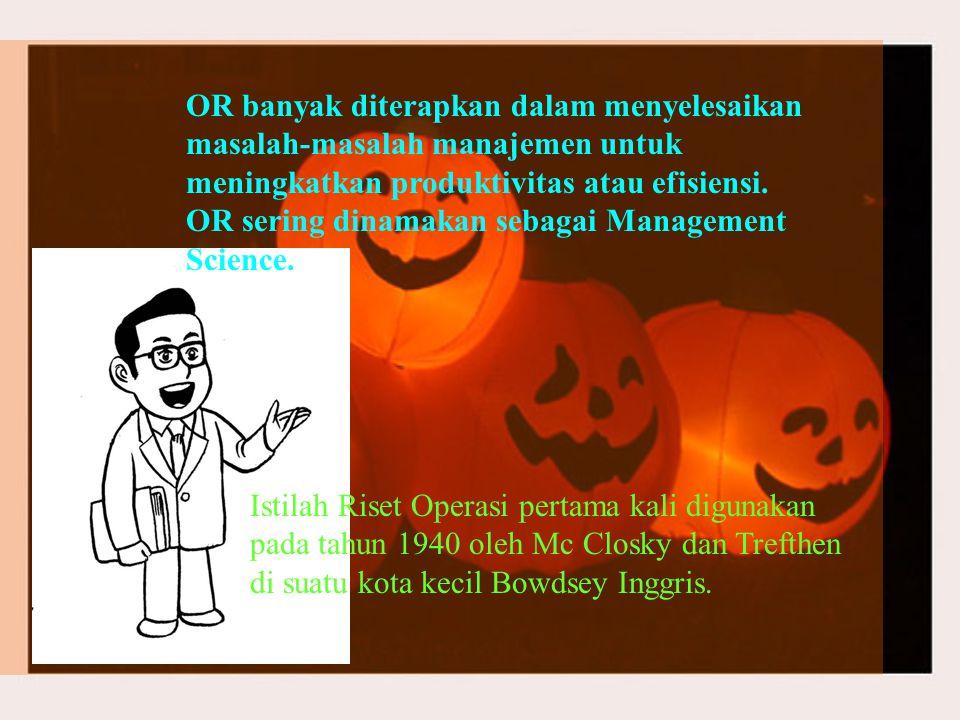 Staf Control OR banyak diterapkan dalam menyelesaikan masalah-masalah manajemen untuk meningkatkan produktivitas atau efisiensi.