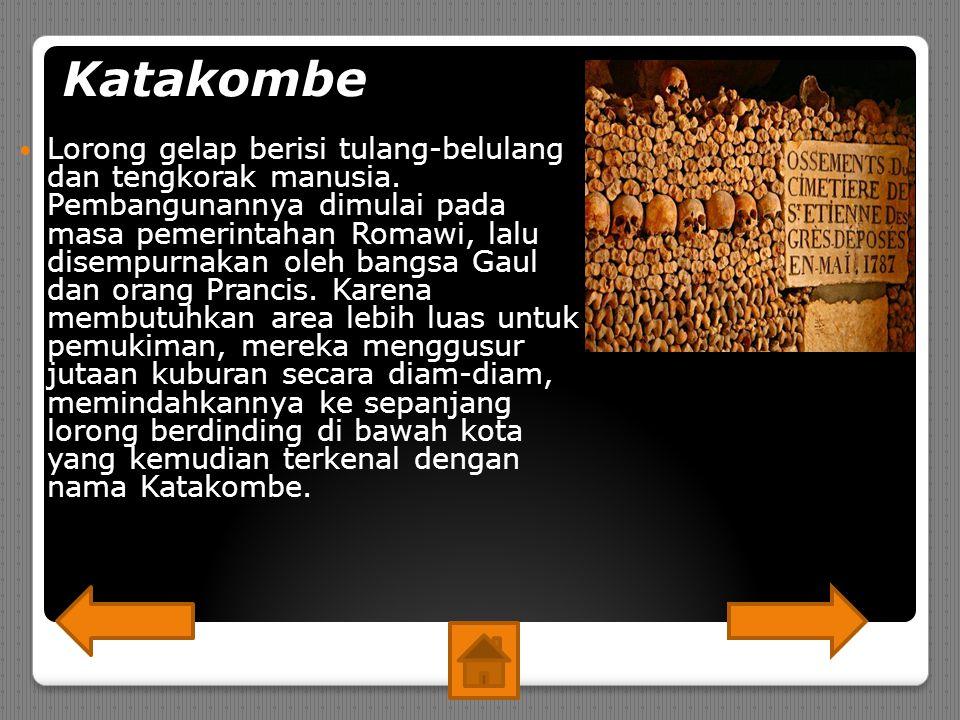 Katakombe Lorong gelap berisi tulang-belulang dan tengkorak manusia.