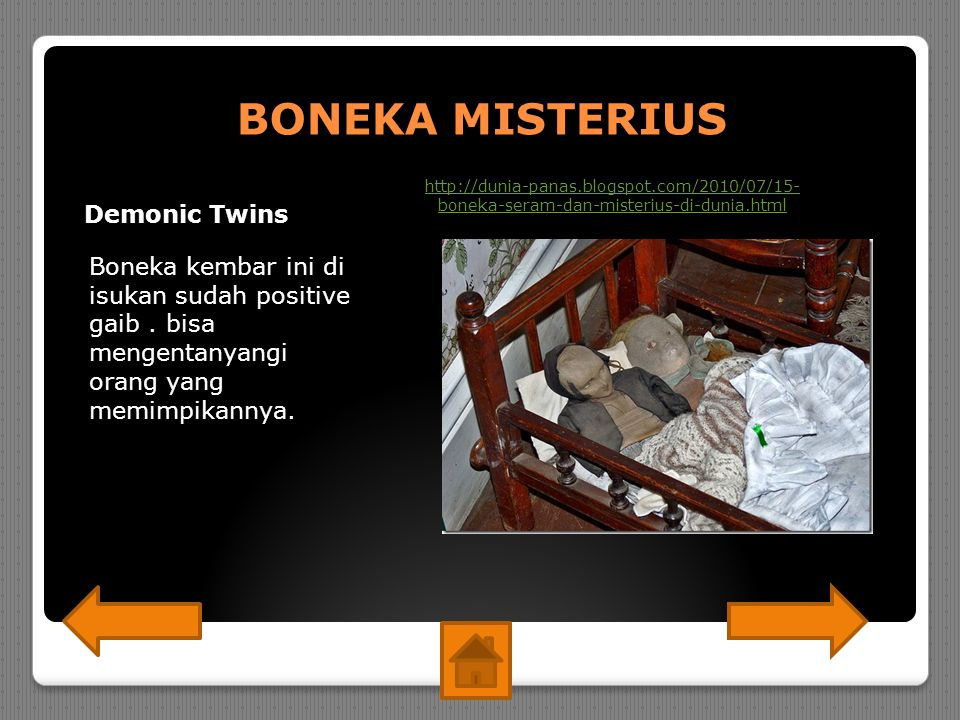 BONEKA MISTERIUS Demonic Twins Boneka kembar ini di isukan sudah positive gaib.