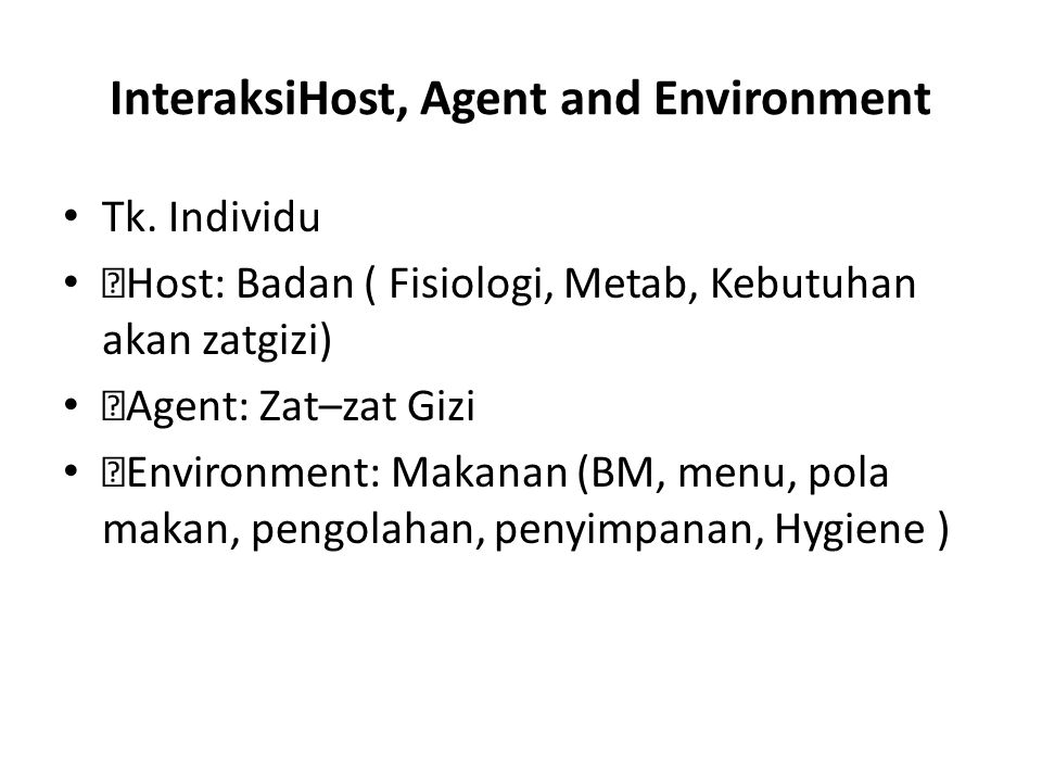 InteraksiHost, Agent and Environment Tk.