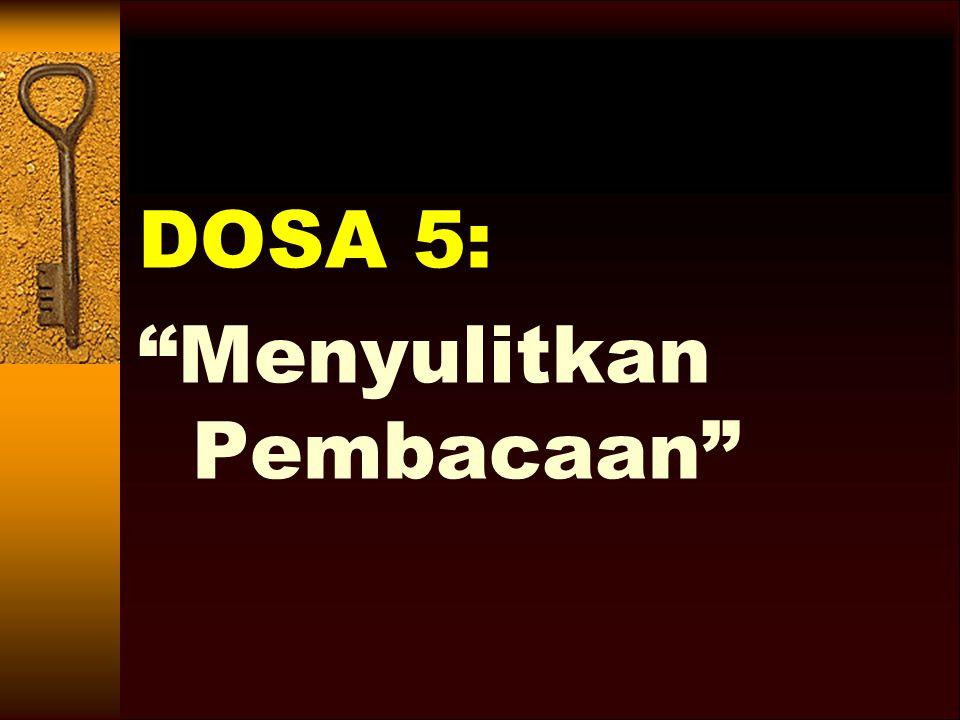 DOSA 5: Menyulitkan Pembacaan