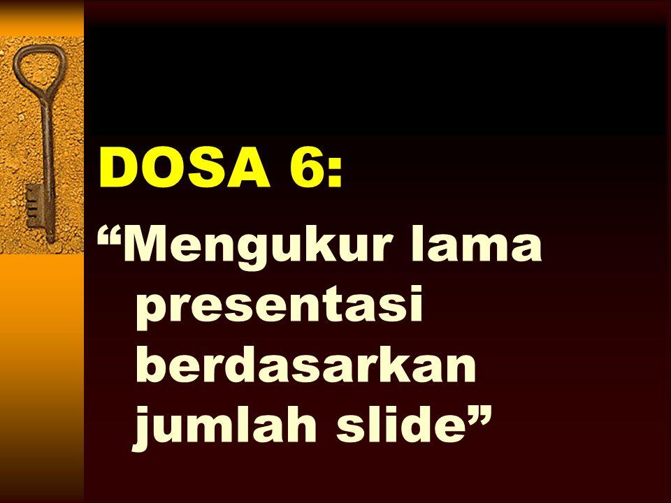 DOSA 6: Mengukur lama presentasi berdasarkan jumlah slide