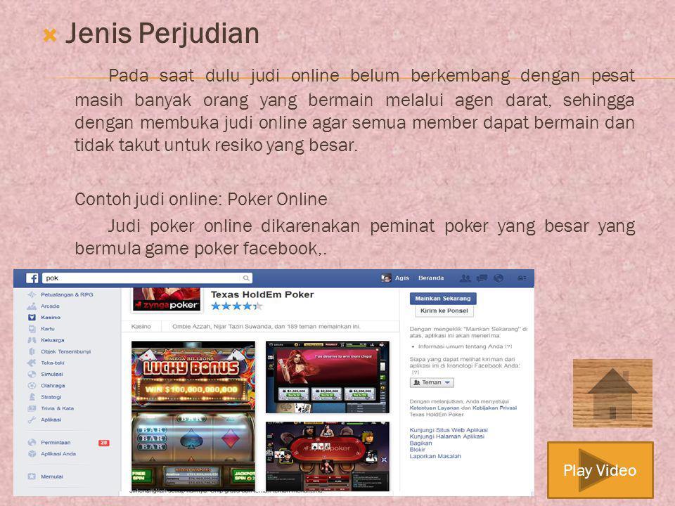 NEXT BACK Perjudian online merupakan salah satu dari jenis tindakan Cyber Crime.