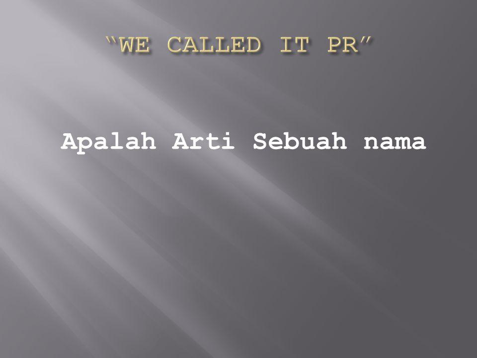 Apalah Arti Sebuah nama