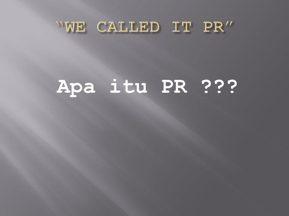 Apa itu PR