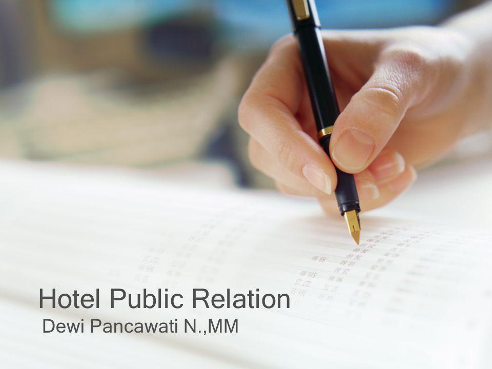 Hotel Public Relation Dewi Pancawati N.,MM
