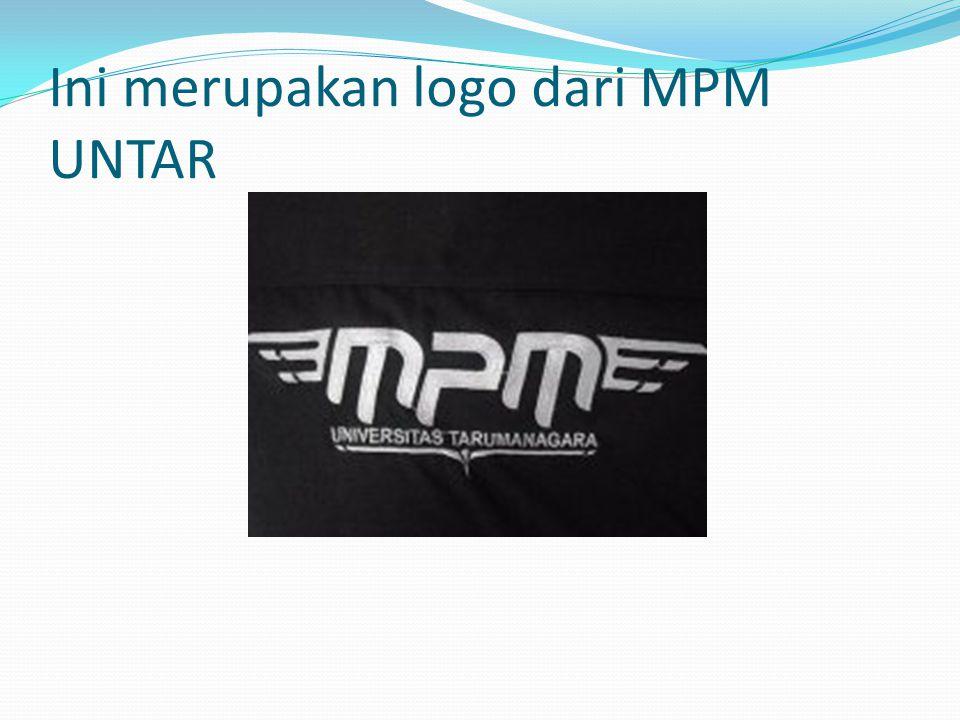 Ini merupakan logo dari MPM UNTAR