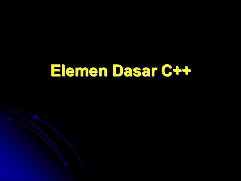 Elemen Dasar C++