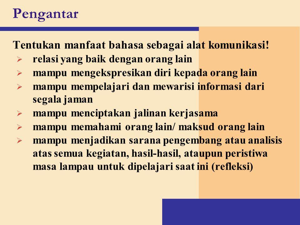 Pengantar Tentukan ciri bahasa keilmuan secara umum.