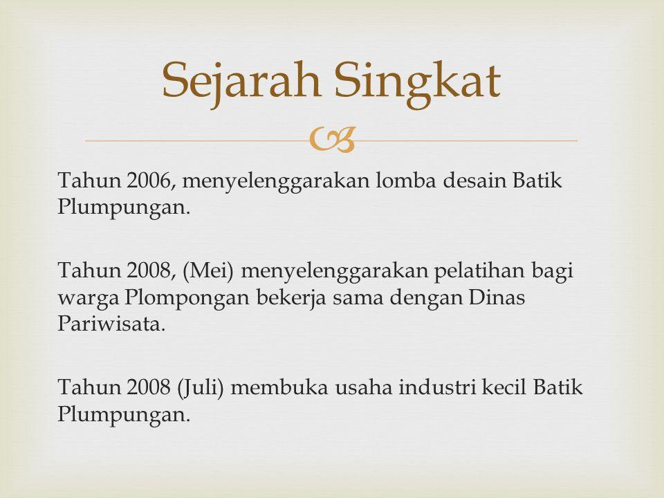  Tahun 2006, menyelenggarakan lomba desain Batik Plumpungan.