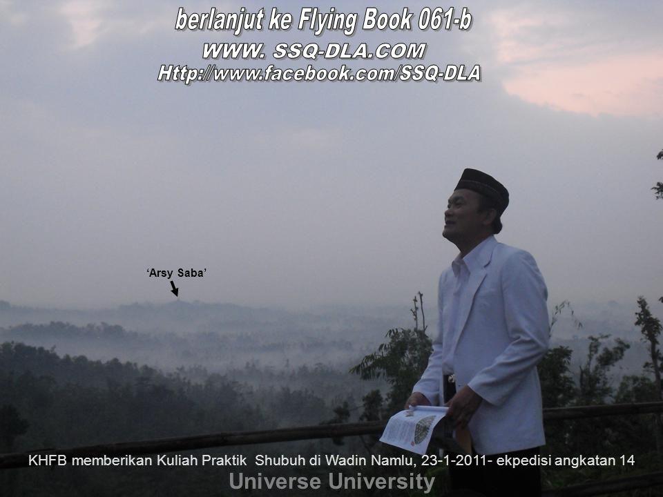 Universe University KHFB memberikan Kuliah Praktik Shubuh di Wadin Namlu, 23-1-2011- ekpedisi angkatan 14 'Arsy Saba'