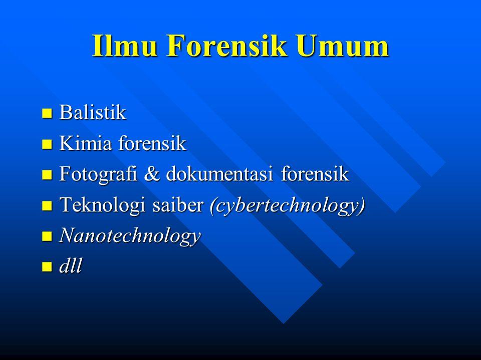 Kedokteran forensik n Lingkup kasus forensik hidup (klasifikasi, land mark cases) n Traumatologi n Kematian mendadak n Toksikologi n Odontologi forensik n Laboratorium forensik