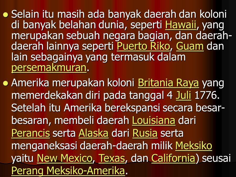 Amerika Serikat (disingkat A.S.) atau United States of America (U.S.A.) dalam bahasa Inggris, adalah sebuah republik federal yang terdiri dari 50 nega