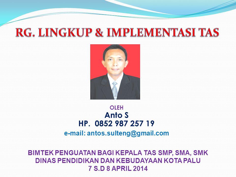 TUJUAN 1.Menjabarkan Kebijakan Kasek Secara Rinci dan Teknis Administrasi Sekolah Berbasis IT 2.