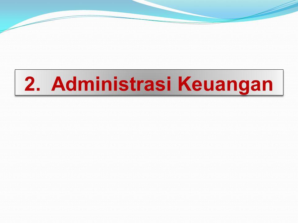 2. Administrasi Keuangan