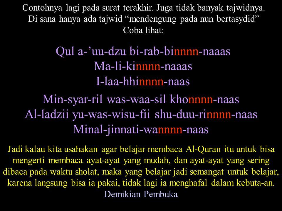 Dengan demikian kita sudah bisa memahami satu ayat Thauhid, yaitu ayat 2 surat ke 3 (surat Ali-'Imran)pada Al-Quran…..
