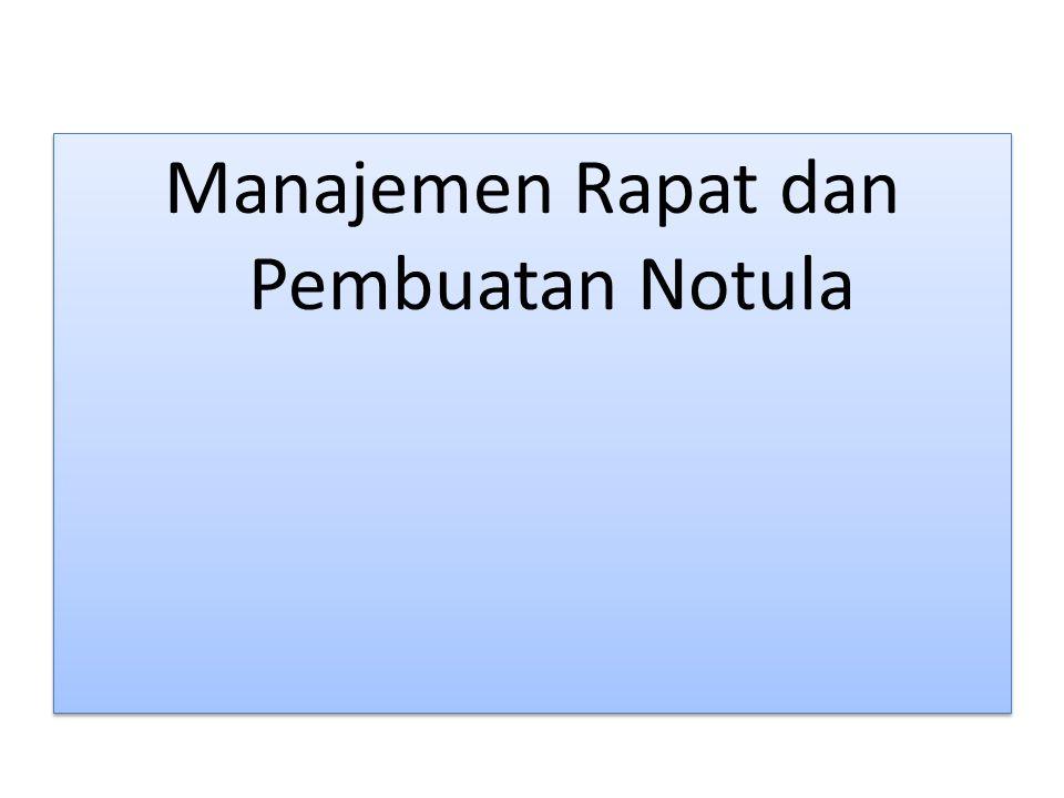 Manajemen Rapat dan Pembuatan Notula