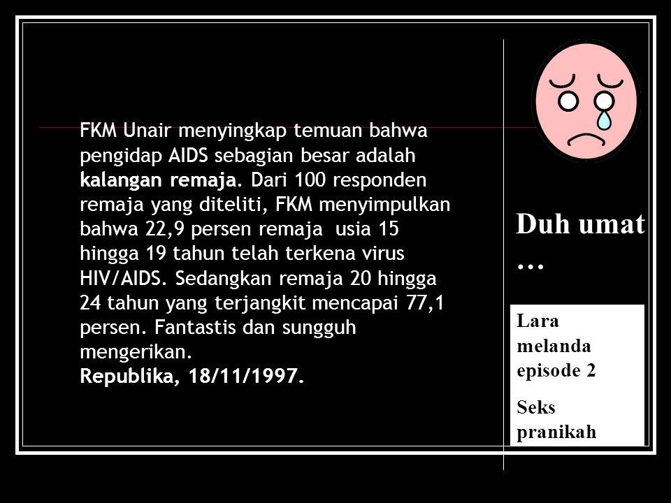 Duh umat … Lara melanda episode 1 narkoba Hingga 1998, diperkirakan pengguna narkotika di Indonesia 1-2 % populasi penduduk.