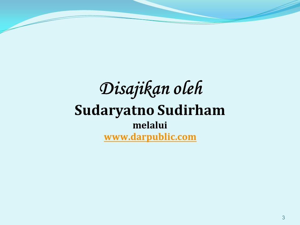 Disajikan oleh Sudaryatno Sudirham melalui www.darpublic.com www.darpublic.com 3