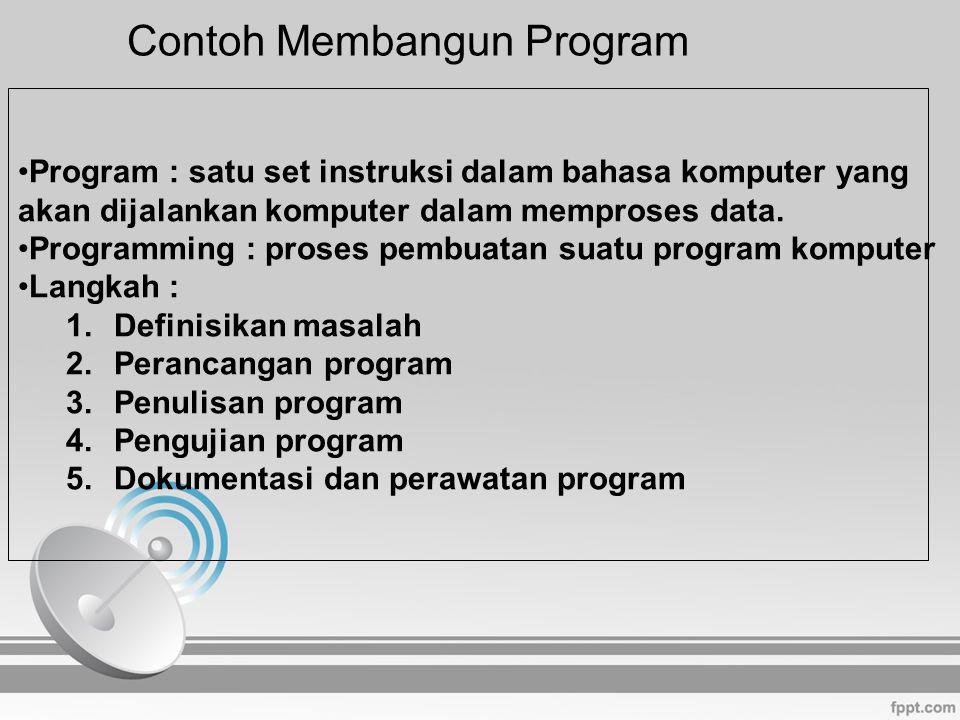 Program : satu set instruksi dalam bahasa komputer yang akan dijalankan komputer dalam memproses data. Programming : proses pembuatan suatu program ko