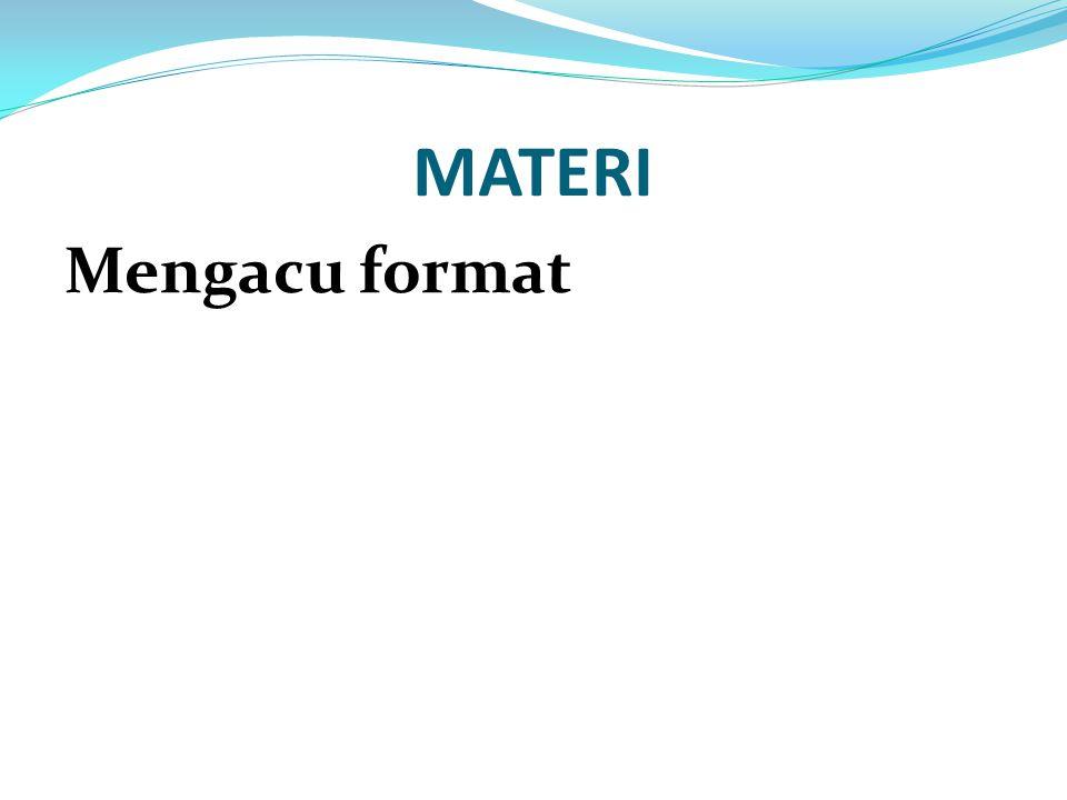 MATERI Mengacu format