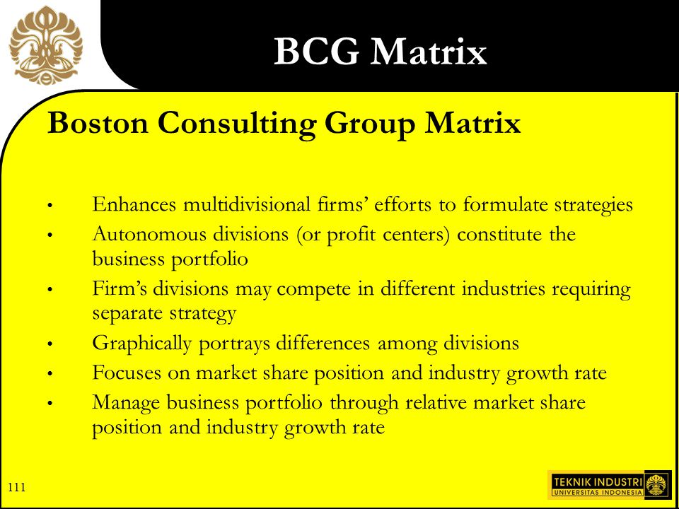 110 SPACE Matrix Stage 2: The Matching Stage TOWS Matrix BCG Matrix IE Matrix Grand Strategy Matrix Formulation Framework