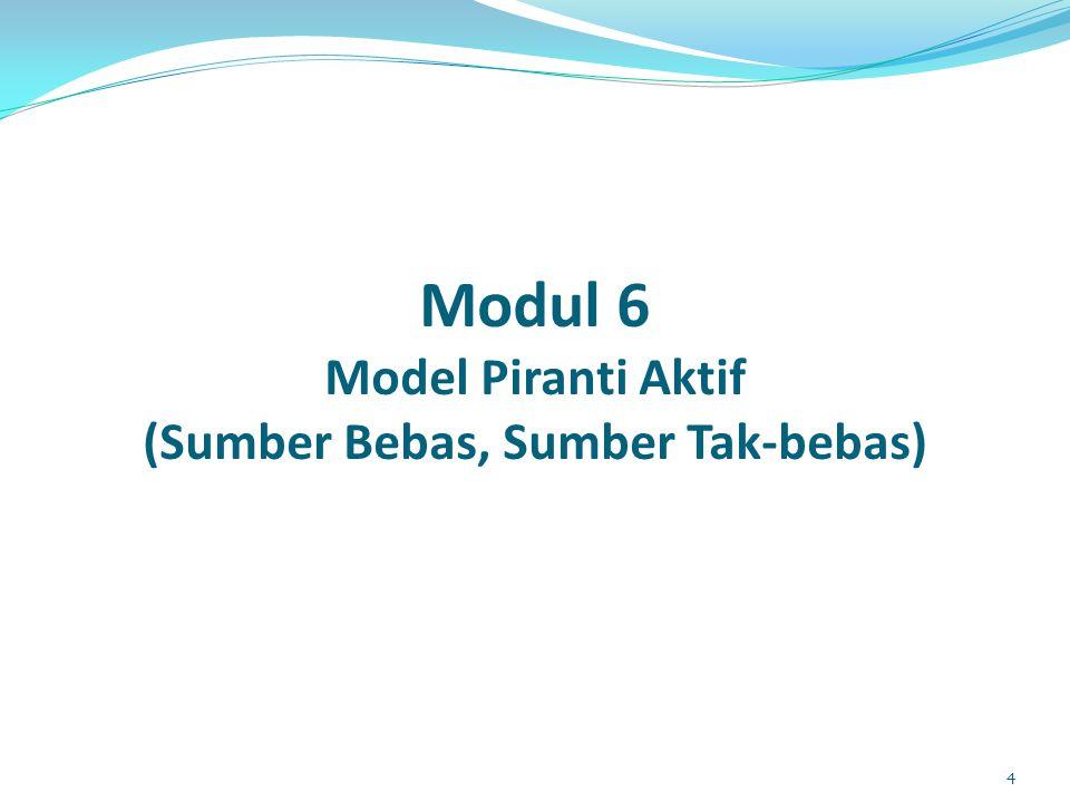 Modul 6 Model Piranti Aktif (Sumber Bebas, Sumber Tak-bebas) 4