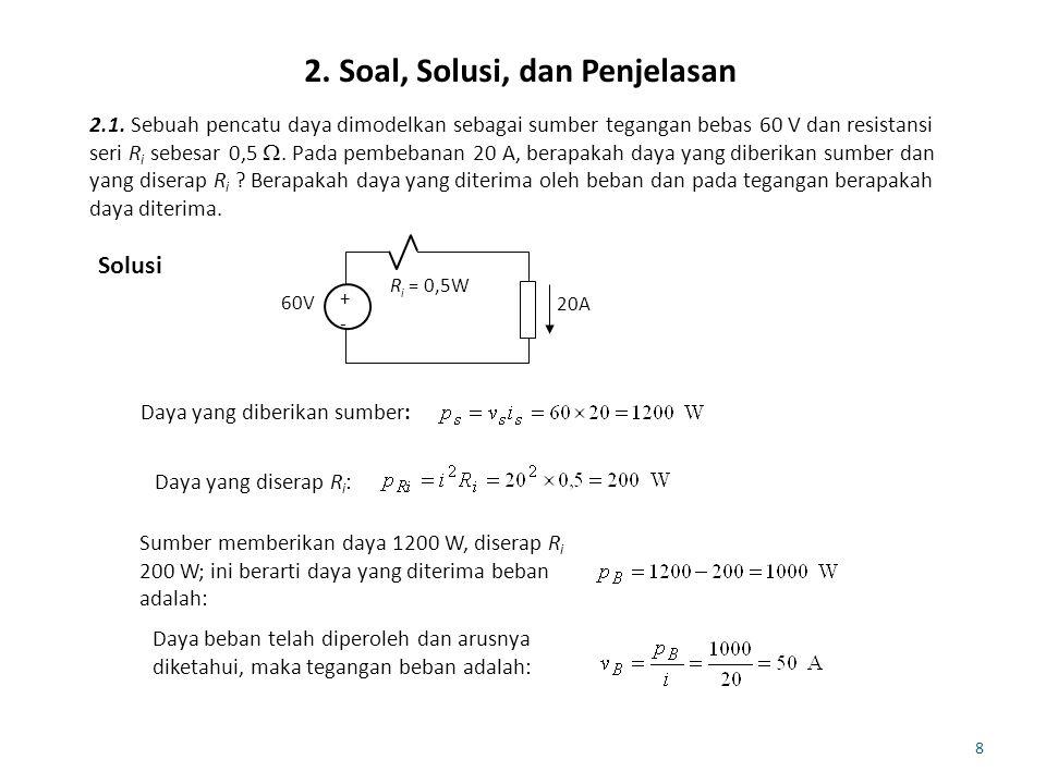 8 2.Soal, Solusi, dan Penjelasan 2.1.