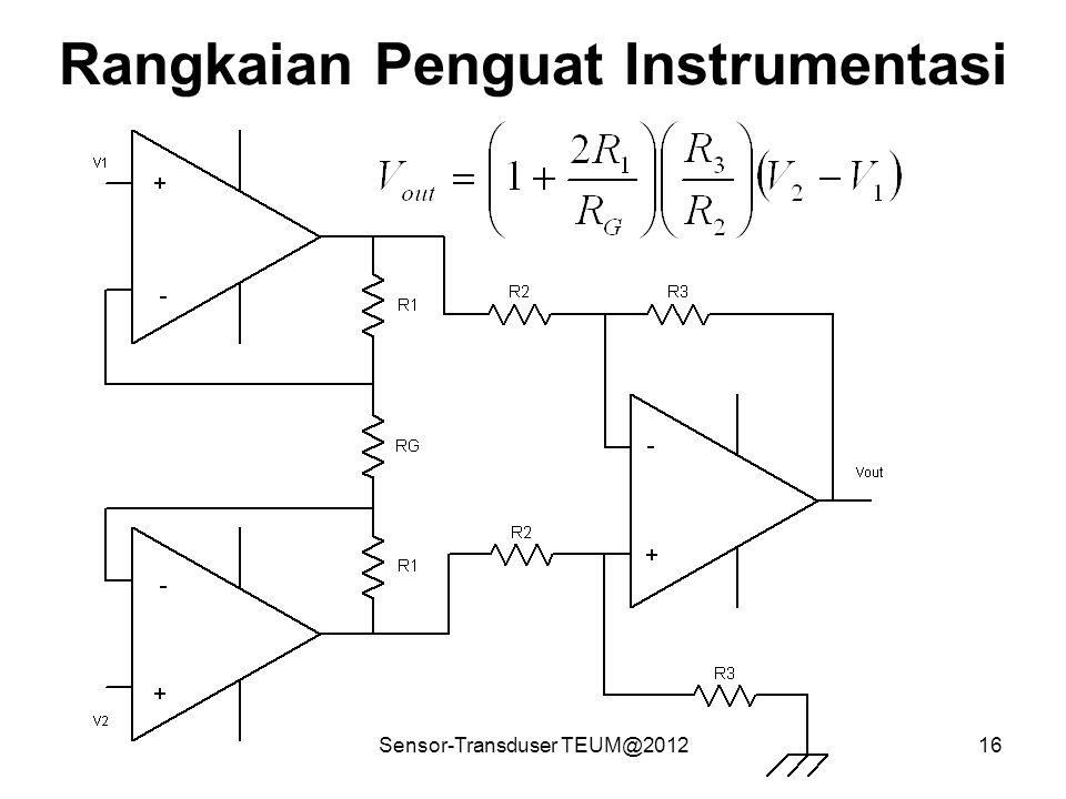 Sensor-Transduser TEUM@201216 Rangkaian Penguat Instrumentasi