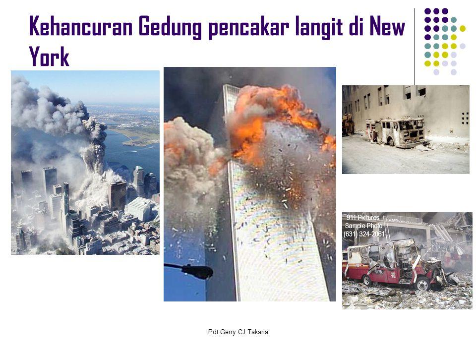 Kehancuran Gedung pencakar langit di New York Pdt Gerry CJ Takaria