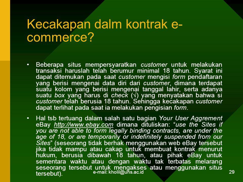 e-mail: kholil@uns.ac.id 29 Kecakapan dalm kontrak e- commerce.