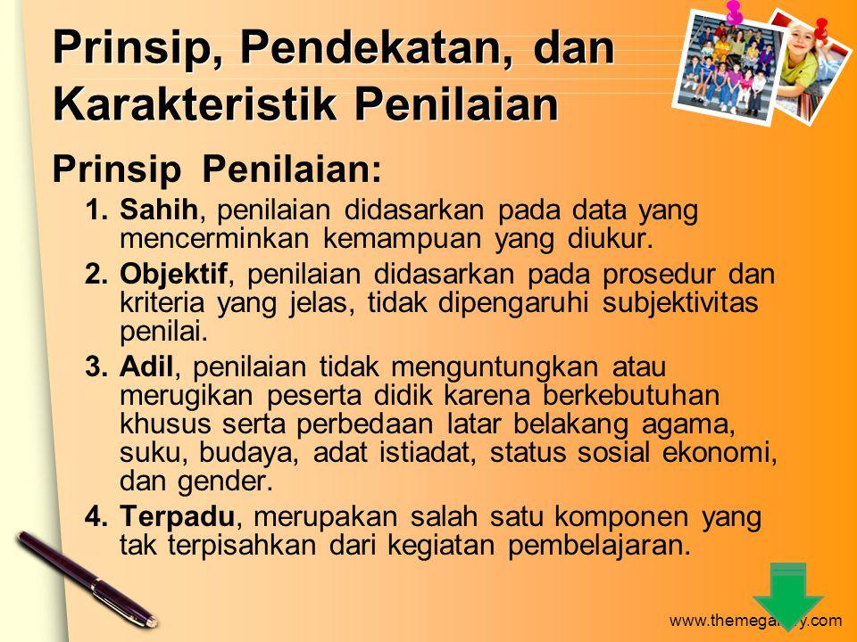 www.themegallery.com STRATEGI PENILAIAN HASIL BELAJAR 1.Metode Penilaian a.Tes o Tes tertulis: pilihan ganda, benar-salah, menjodohkan; esai, baik esai isian singkat maupun esai bebas.