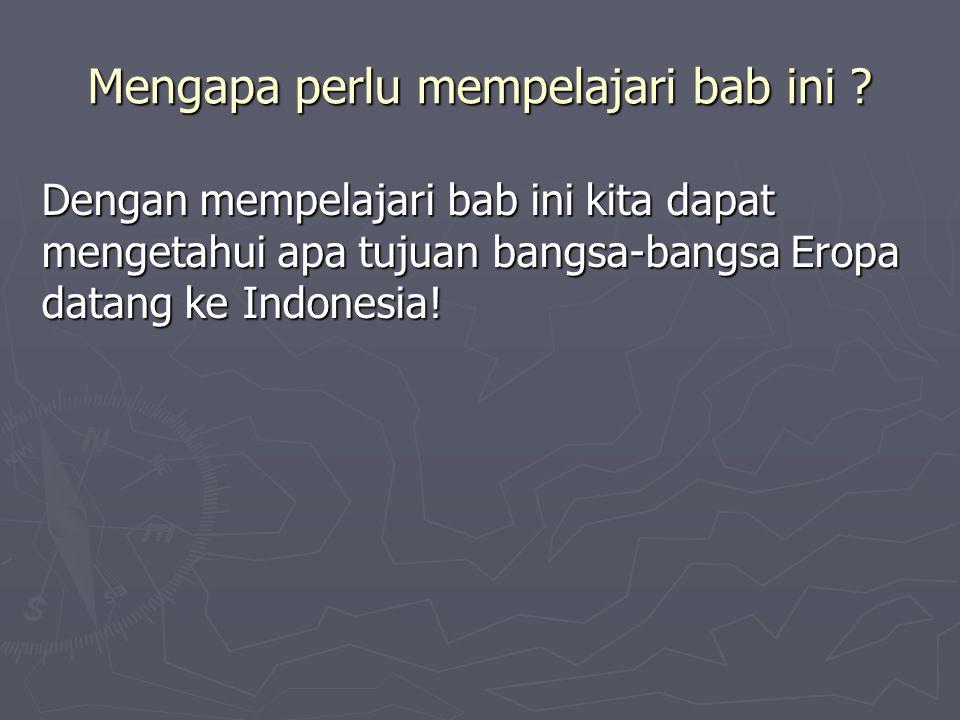 KEDATANGAN BANGSA EROPA KE INDONESIA