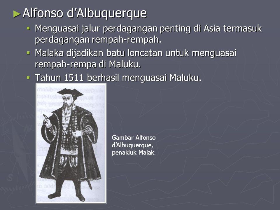 KEDATANGAN PORTUGIS KE NUSANTARA ► Bartolomeo Diaz  Gagal mencapai India.  Berhasil menemukan jalur baru ke Hindia Timur.  Menemukan Tanjung Harapa