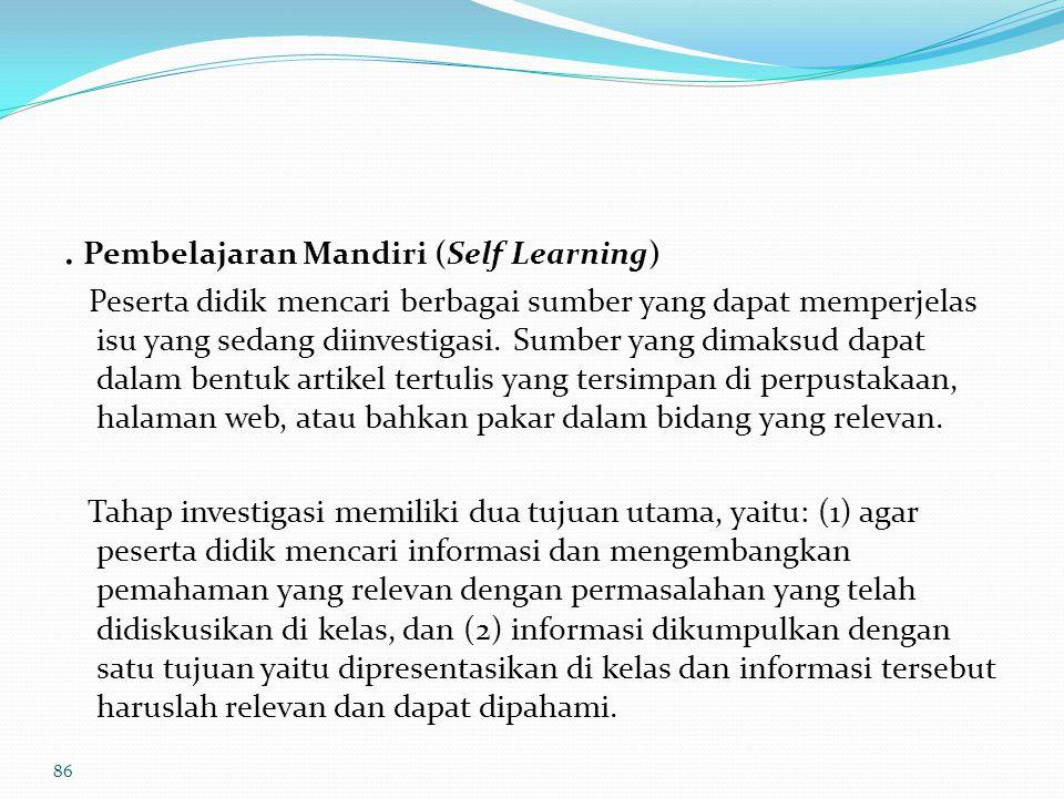 Langkah-langkah Operasional dalam Proses Pembelajaran 2. Pendefinisian Masalah (Defining the Problem) Dalam langkah ini fasilitator menyampaikan skena