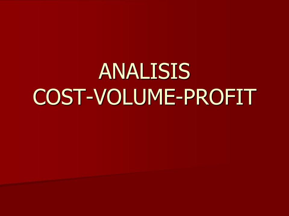 ANALISIS COST-VOLUME-PROFIT
