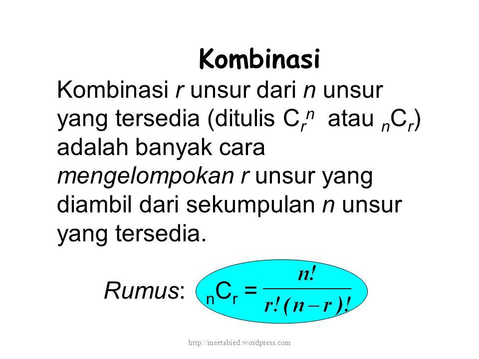 Kombinasi Kombinasi r unsur dari n unsur yang tersedia (ditulis C r n atau n C r ) adalah banyak cara mengelompokan r unsur yang diambil dari sekumpulan n unsur yang tersedia.