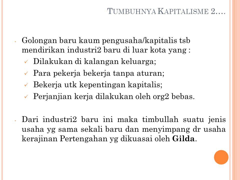 T UMBUHNYA K APITALISME 2….