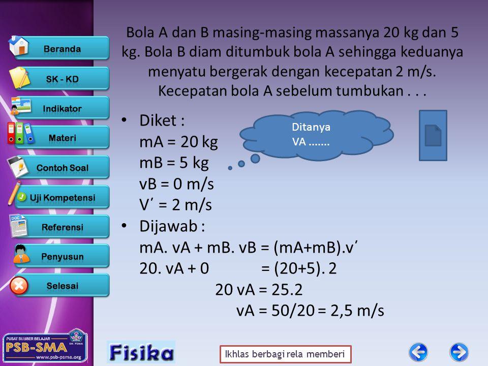 Ikhlas berbagi rela memberi Contoh Soal Sebuah benda massanya 2 kg bergerak dipercepat dari 6 m/s menjadi 10 m/s.