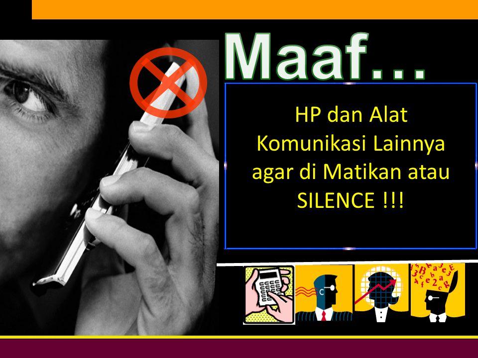 Bersih, Peduli, & Profesional DIKLAT DPW PKS DKI JAKARTA HP dan Alat Komunikasi Lainnya agar di Matikan atau SILENCE !!!