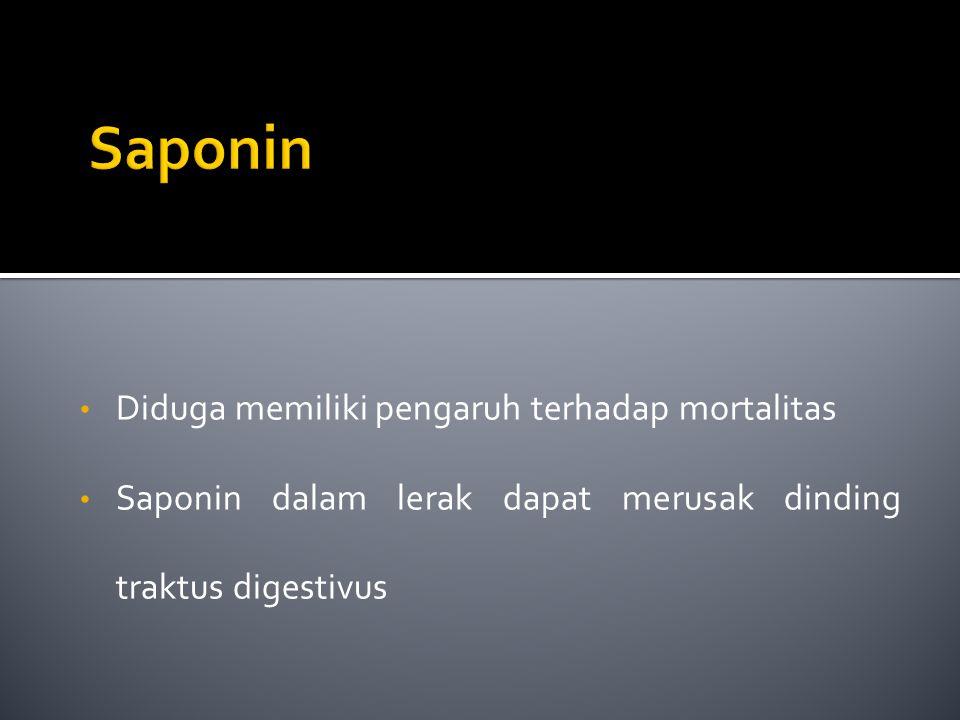 Diduga memiliki pengaruh terhadap mortalitas Saponin dalam lerak dapat merusak dinding traktus digestivus
