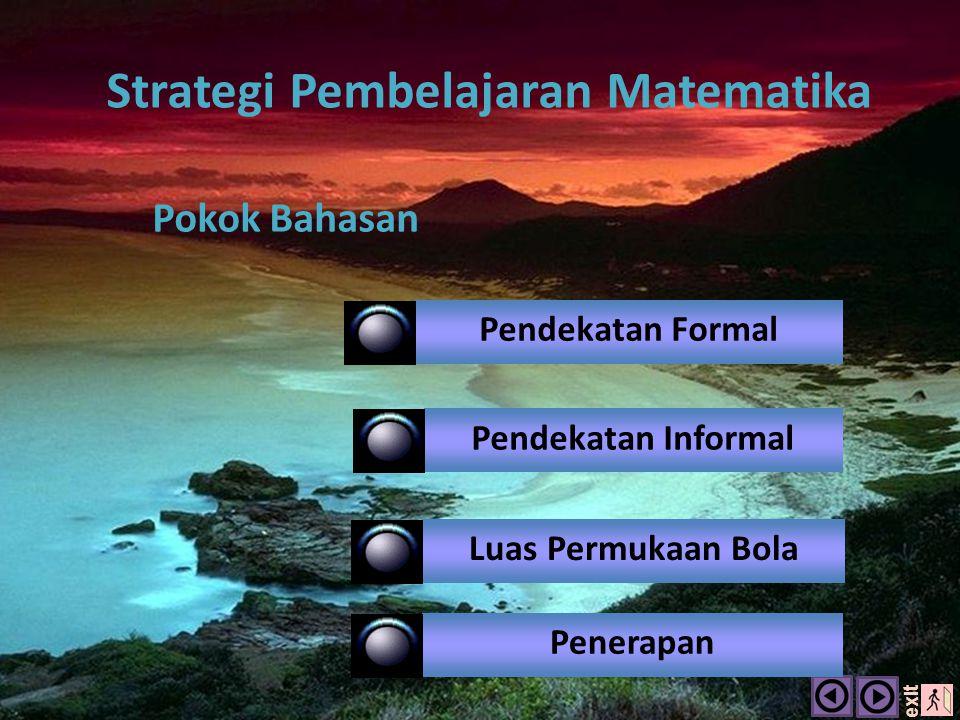 Strategi Belajar Mengajar (Matematika) Disusun Oleh : 1.