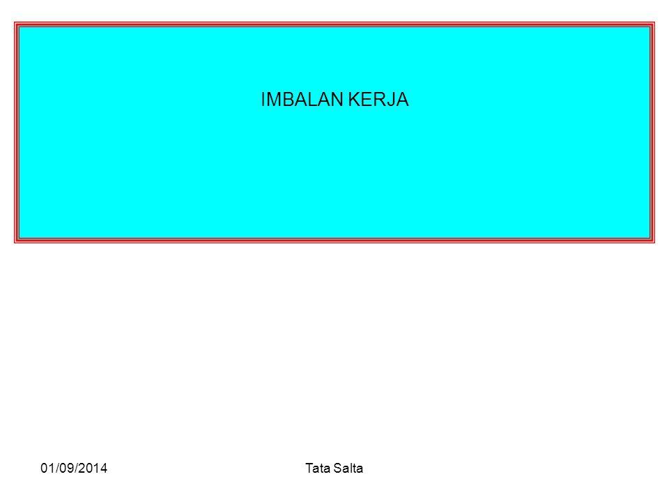 01/09/2014Tata Salta IMBALAN KERJA